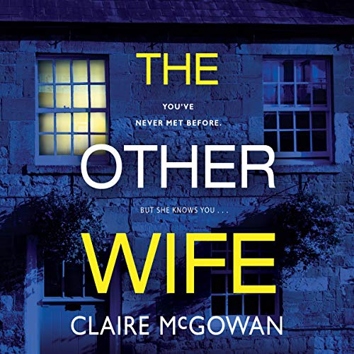 The Other Wife Audiobook By Claire McGowan cover art