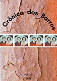 Crônica dos Barros (Portuguese Edition)
