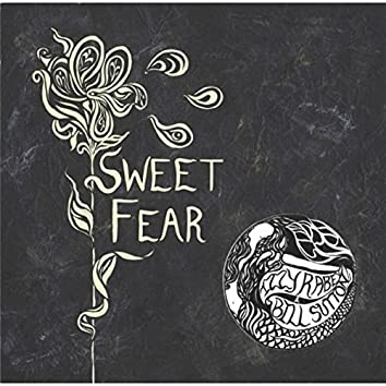 Sweet Fear