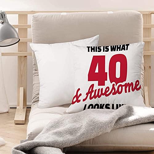 Funda de Cojines Suave Poliéster,Decoraciones de 40 años, cuarenta e impresionante lema de ,Funda de Almohada Cremallera Oculta Duradero Decoración para Sofá Cama Dormitorio Aire Libre Oficina 45x45cm
