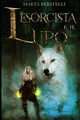 L'esorcista e il lupo