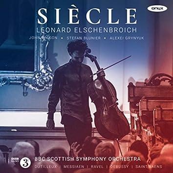 Dutilleux, Messiaen, Ravel, Debussy & Saint-Saens: Siècle