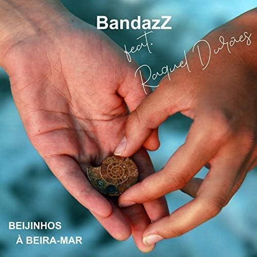 BandazZ feat. Raquel Durães