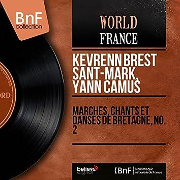 Marches, chants et danses de Bretagne, no. 2 (Mono Version)
