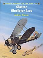 Gloster Gladiator Aces (Aircraft of the Aces)