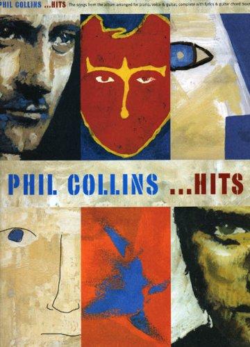 Phil Collins: ...Hits (PVG): Noten für Gesang, Klavier (Gitarre)
