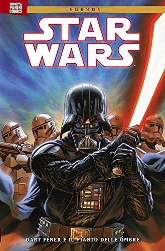 Star Wars Legends: Dart Fener e il pianto delle ombre - 100% Panini Comics