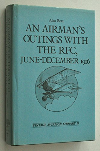 An Airman's Outings with the Royal Flying Corps, June-December 1916 (Vintage aviation library)