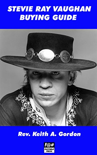 Stevie Ray Vaughan Buying Guide (English Edition)