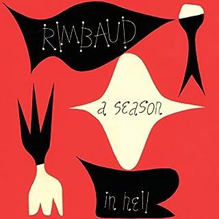 A Season in Hell & The Drunken Boat audiobook cover art