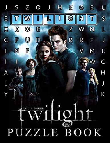 Twilight Puzzle Book: Play Interesting Games While Recalling Sweet Memories From The Fantastic Movie Twilight
