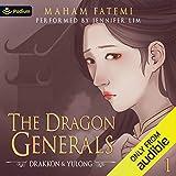Drakkon and Yulong: The Dragon Generals, Book 1