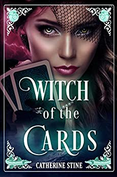 Witch of the Cards by [Catherine Stine]