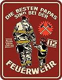 RAHMENLOS Deko Blechschild: Die besten Papas sind bei der Feuerwehr