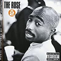 THE ROSE VOL.2 MUSIC INSPIRED BY TUPAC'S POETRY