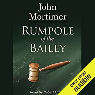 Rumpole of the Bailey [AudioGo]                   By:                                                                                                                                 John Mortimer                               Narrated by:                                                                                                                                 Robert Hardy                      Length: 7 hrs and 9 mins     6 ratings     Overall 4.3