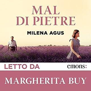 Mal di Pietre                   Di:                                                                                                                                 Milena Agus                               Letto da:                                                                                                                                 Margherita Buy                      Durata:  2 ore e 20 min     240 recensioni     Totali 4,4