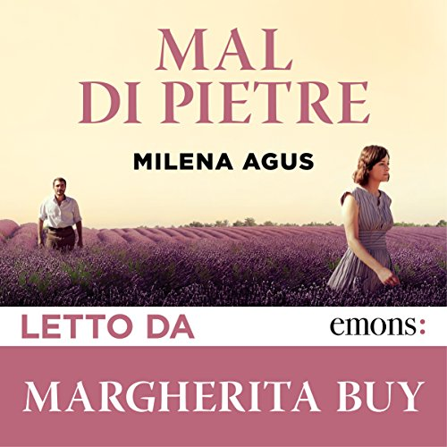 Mal di Pietre                   By:                                                                                                                                 Milena Agus                               Narrated by:                                                                                                                                 Margherita Buy                      Length: 2 hrs and 20 mins     6 ratings     Overall 4.3