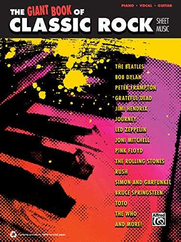 The Giant Classic Rock Piano Sheet Music Collection: Piano/Vocal/Guitar (The Giant Sheet Music Collection)