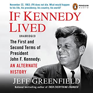If Kennedy Lived audiobook cover art