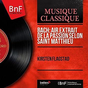 Bach: Air extrait de la Passion selon saint Matthieu (Mono Version)