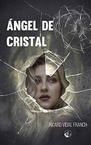 �ngel de cristal: 1 (LC Ediciones - Lectura Masiva)