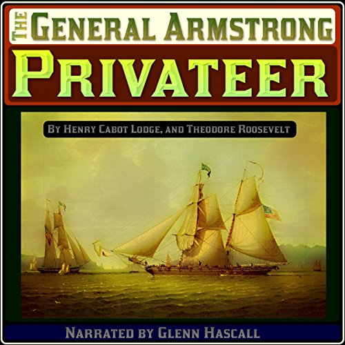 "The ""General Armstrong"" Privateer audiobook cover art"