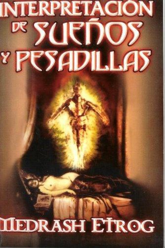 Interpretacion de Suenyos y Pesadillas. (Spanish Edition)