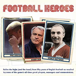Football Heroes                   By:                                                                                                                                 Bobby Robson,                                                                                        Alan Shearer,                                                                                        Alex Ferguson                               Narrated by:                                                                                                                                 Sean Bean,                                                                                        Nobby Stiles,                                                                                        Christian Rodska                      Length: 1 hr and 17 mins     4 ratings     Overall 3.5