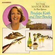 To the Manor Born (Vintage Beeb)