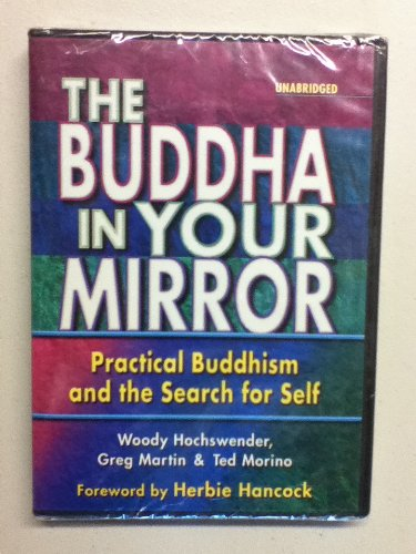 The Buddha In Your Mirror, Practical Buddhism and the Search for Self