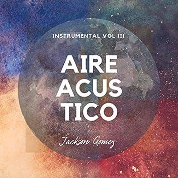 Aire Acústico, Vol. III