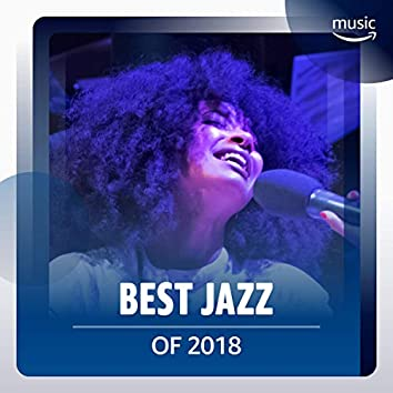 Best Jazz Songs of 2018