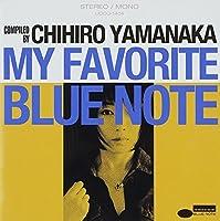 My Favorite Blue Note by Chihiro Yamanaka (2014-01-22)