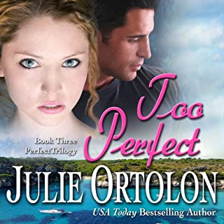 Too Perfect                   By:                                                                                                                                 Julie Ortolon                               Narrated by:                                                                                                                                 Jane Cramer                      Length: 8 hrs and 24 mins     122 ratings     Overall 4.2