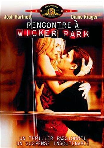 rencontre à wicker park film complet en francais site de rencontre clermont ferrand