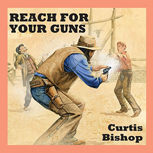 Reach for Your Guns audiobook cover art