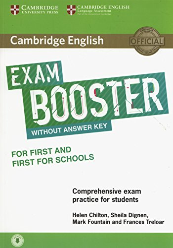 Cambridge English Exam Booster for First and First for Schools without Answer Key with Audio: Comprehensive Exam Practice for Students [Lingua inglese]