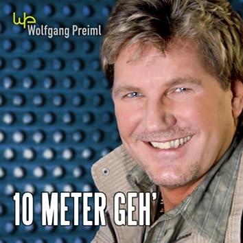 10 Meter Geh'