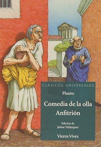 Comedia de la olla ; Anfitrión by Tito Maccio Plauto(2013-09-09)