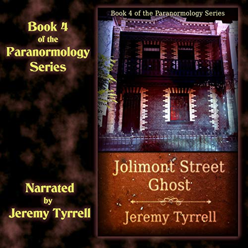 Jolimont Street Ghost Audiobook By Jeremy Tyrrell cover art