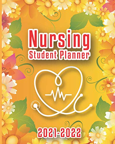 Nursing Student Planner 2021-2022: 24 Month Agenda Inspirational Quotes Beautiful Cover Nursing Stud