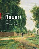 Henri Rouart, 1833-1912, l'oeuvre peinte de Jean-Dominique Rey (29 août 2012) Broché - 29/08/2012