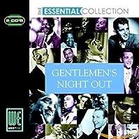Essential - Gentlemens Night O