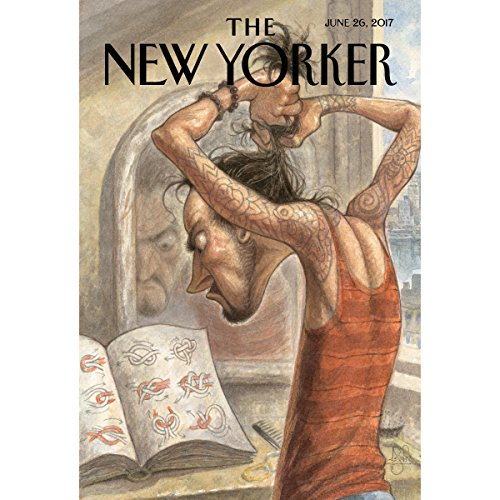 The New Yorker, June 26th 2017 (Jiayang Fan, Nick Paumgarten, Steve Coll) audiobook cover art