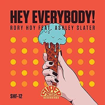 Hey Everybody! (feat. Ashley Slater)