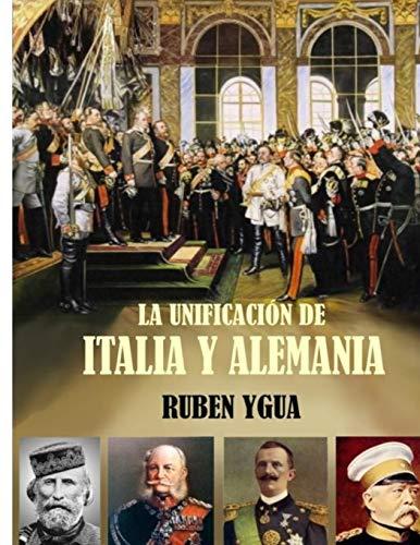 LA UNIFICACIÓN DE ITALIA Y ALEMANIA: 1867- 1871
