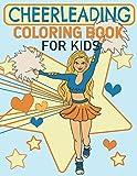 Cheerleading Coloring Book For Kids: Cute Cheerleader Girls Coloring Book