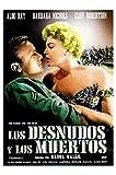 Les nus et les morts / The Naked and the Dead [ Origine Espagnole, Sans Langue...
