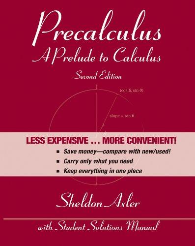 Precalculus, Binder Ready Version: A Prelude to Calculus